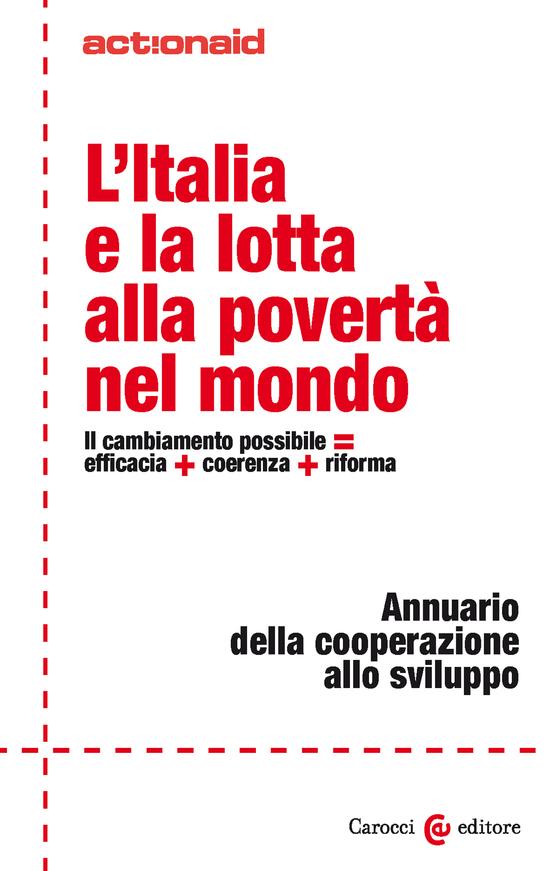 Copertina del libro L'Italia e la lotta alla povertà nel mondo (Il cambiamento possibile = efficacia + coerenza + riforma)